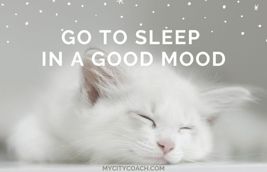 Sleep in a good mood