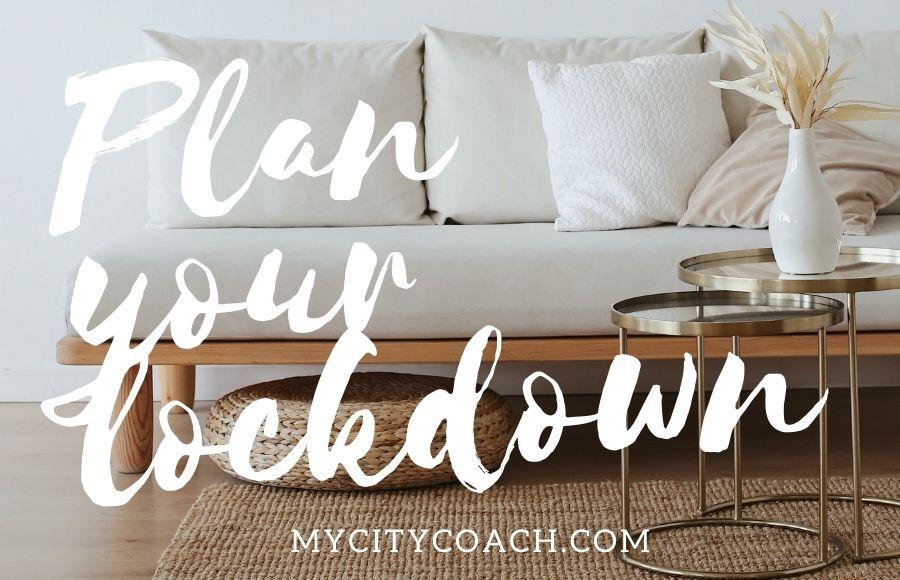Plan your… lockdown!